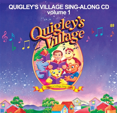 Sing-Along CD Quigleys Village - Volume 1